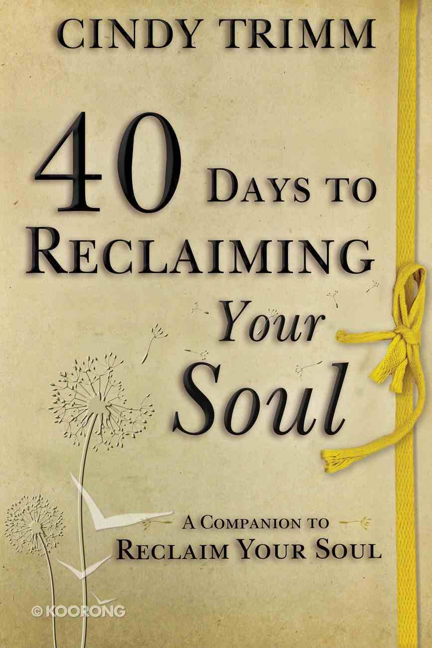40 Days to Reclaiming Your Soul eBook