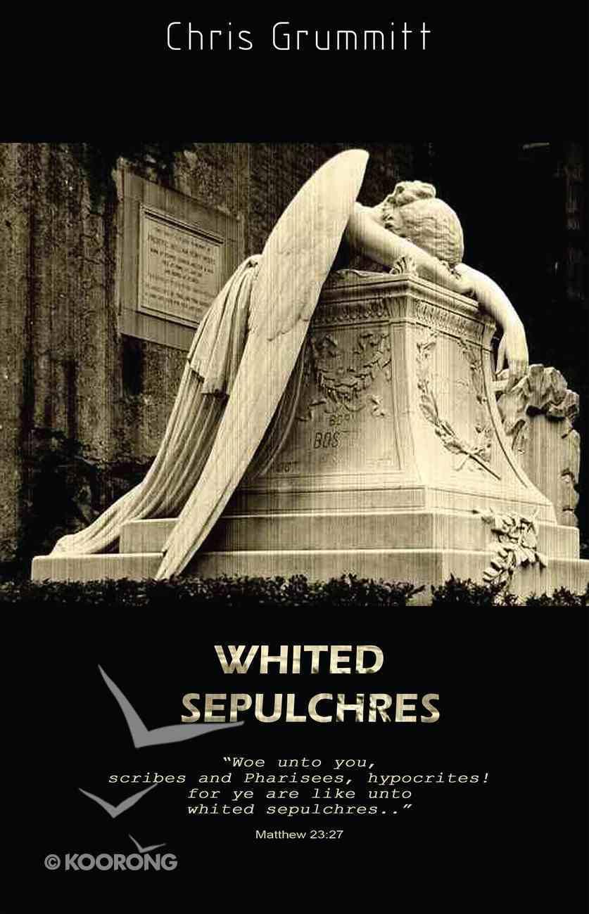 Whited Sepulchres eBook