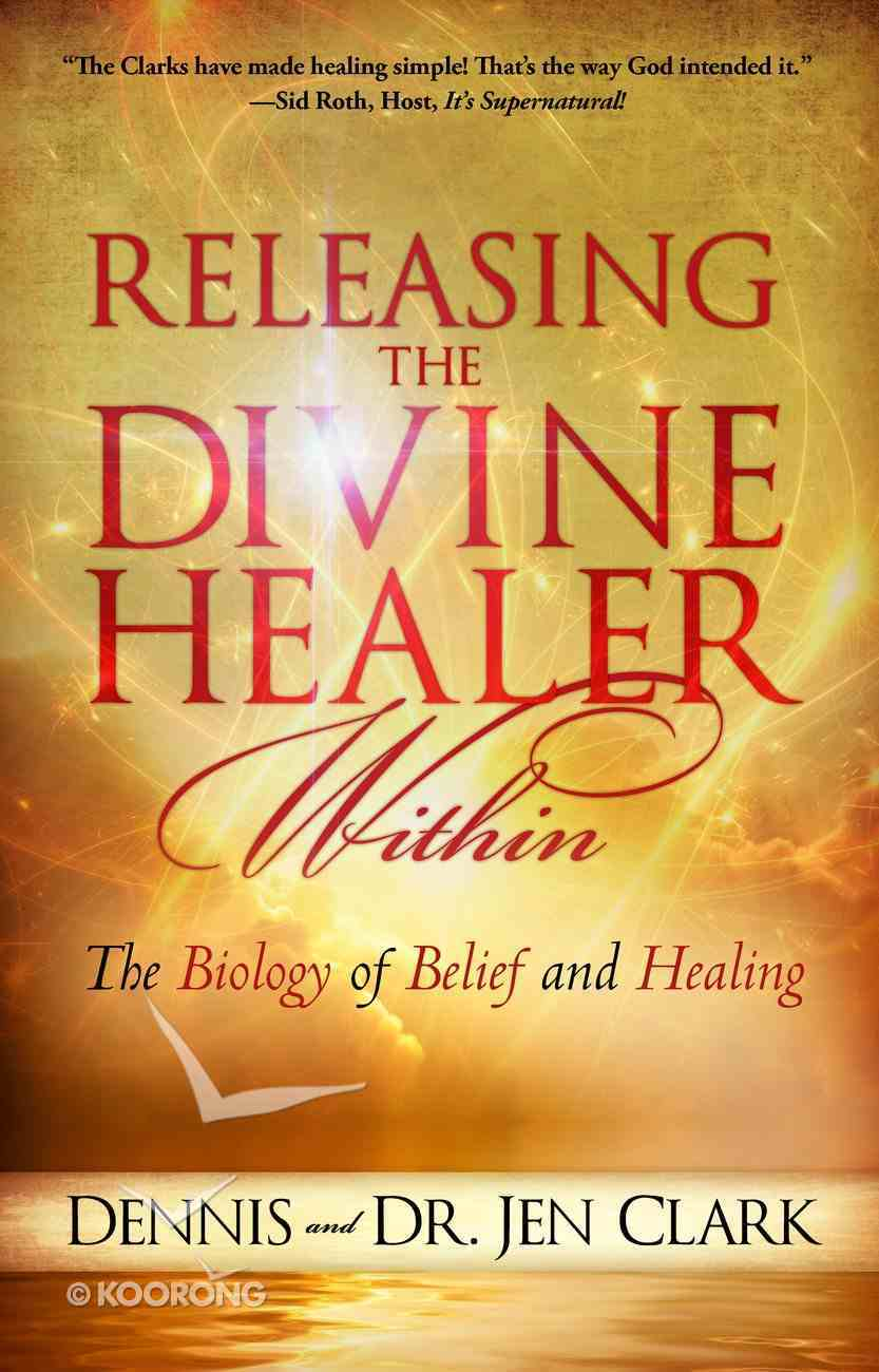 Releasing the Divine Healer Within eBook