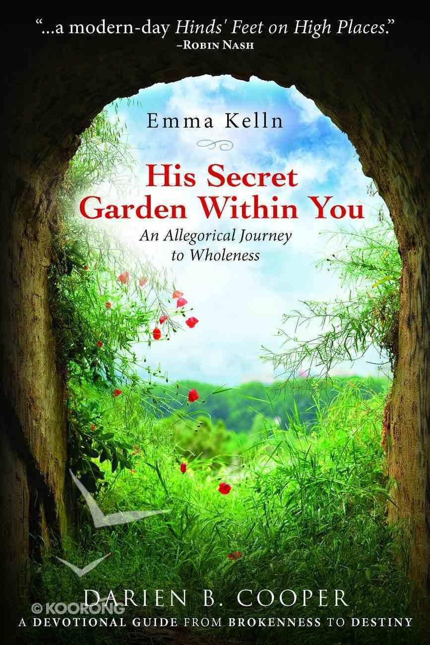 His Secret Garden Within You eBook