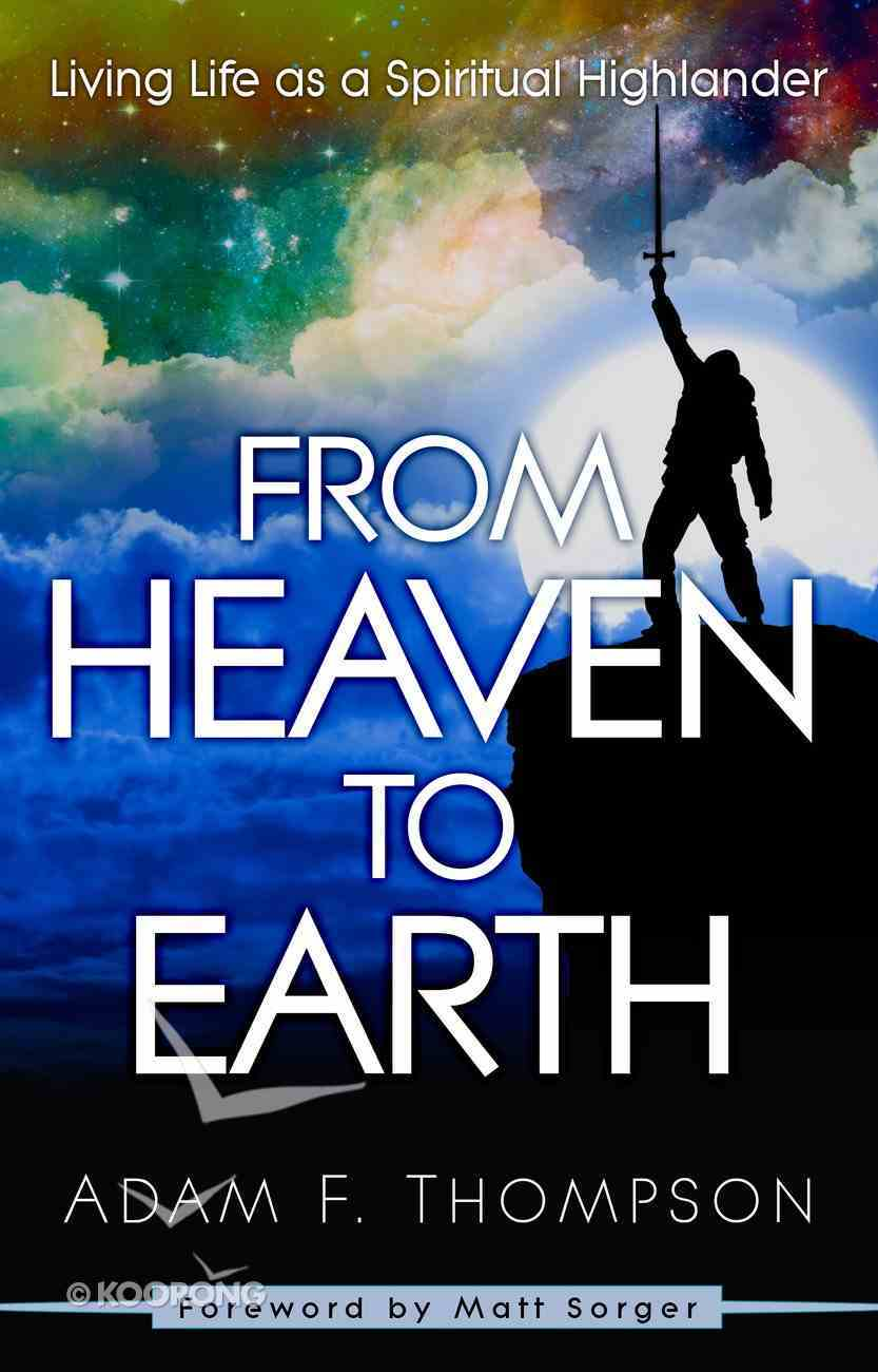 From Heaven to Earth eBook