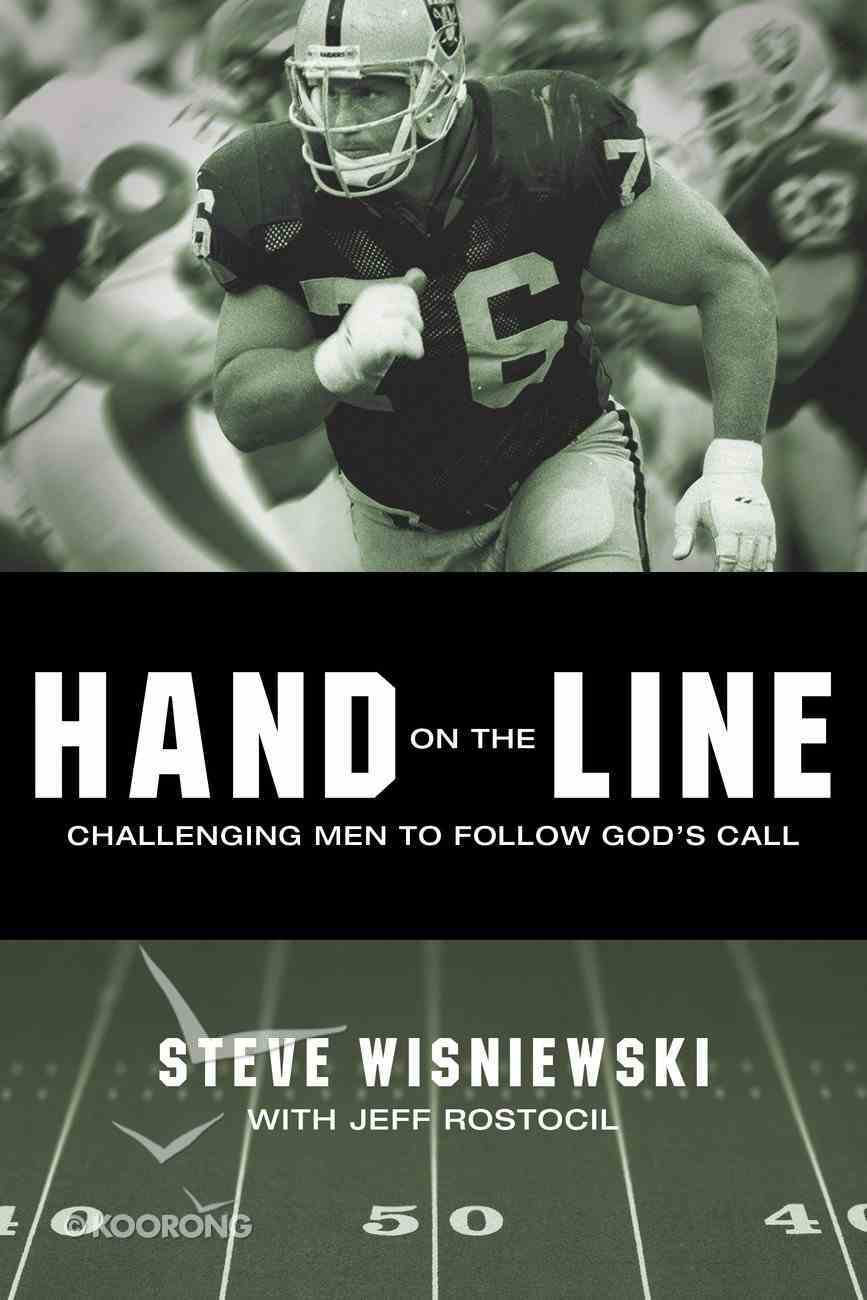 Hand on the Line: Challenging Men to Follow Gods Call eBook
