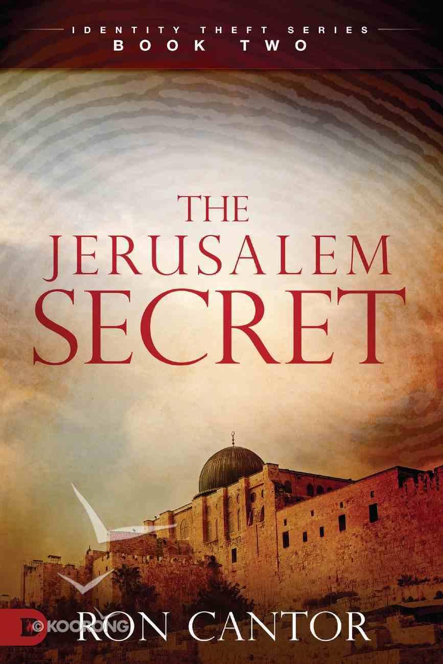 The Jerusalem Secret (#02 in Identity Theft Series) eBook