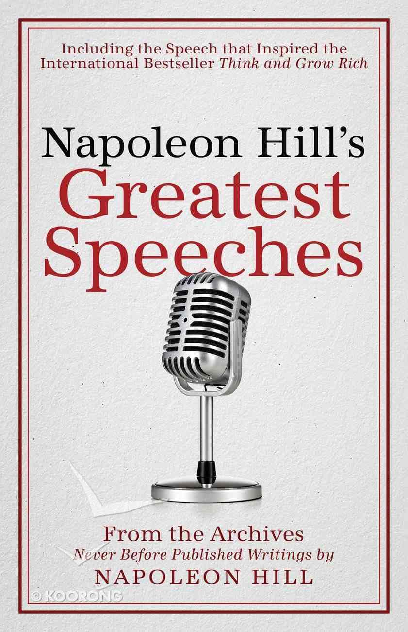 Napoleon Hill's Greatest Speeches eBook