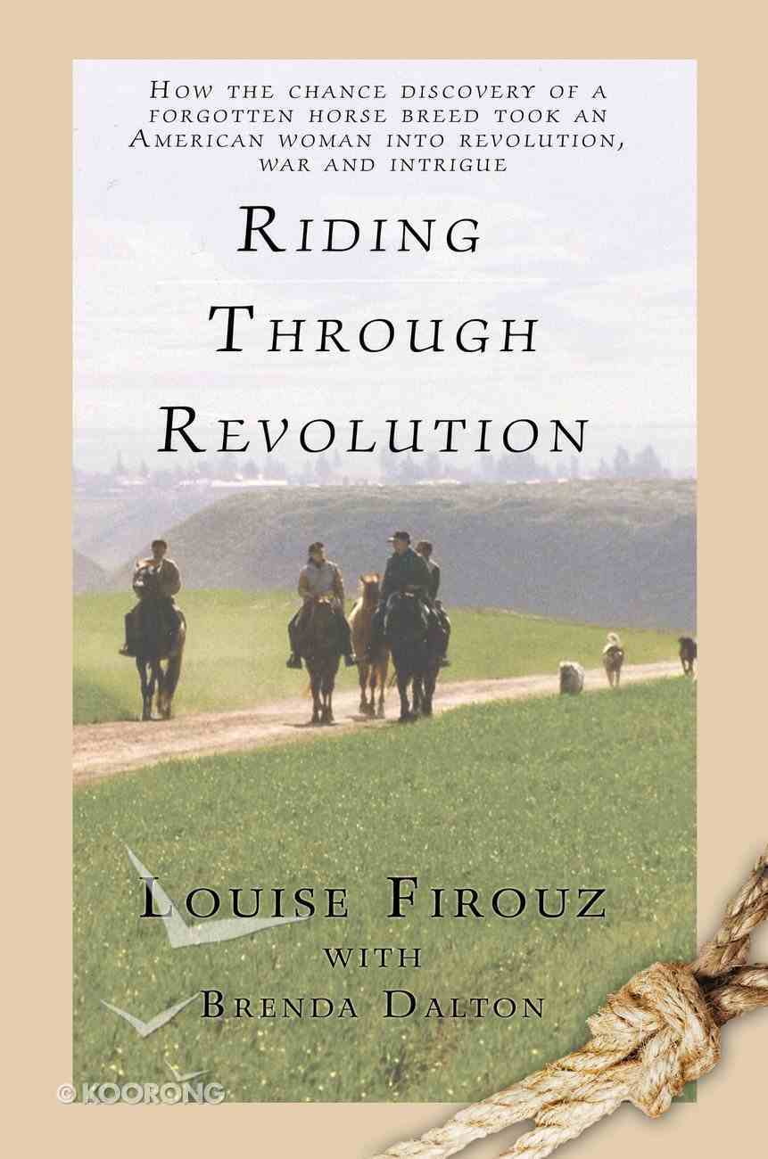 Riding Through Revolution eBook