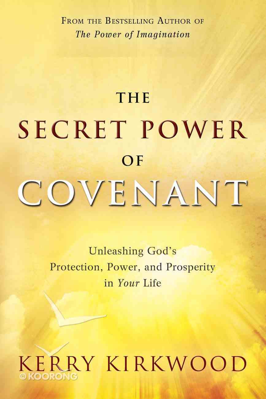 The Secret Power of Covenant eBook