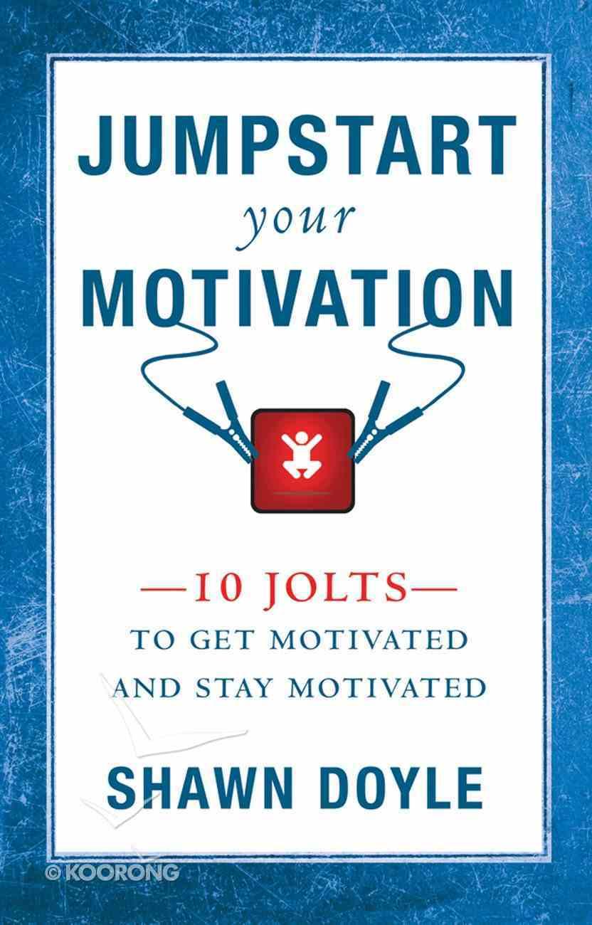 Jumpstart Your Motivation eBook