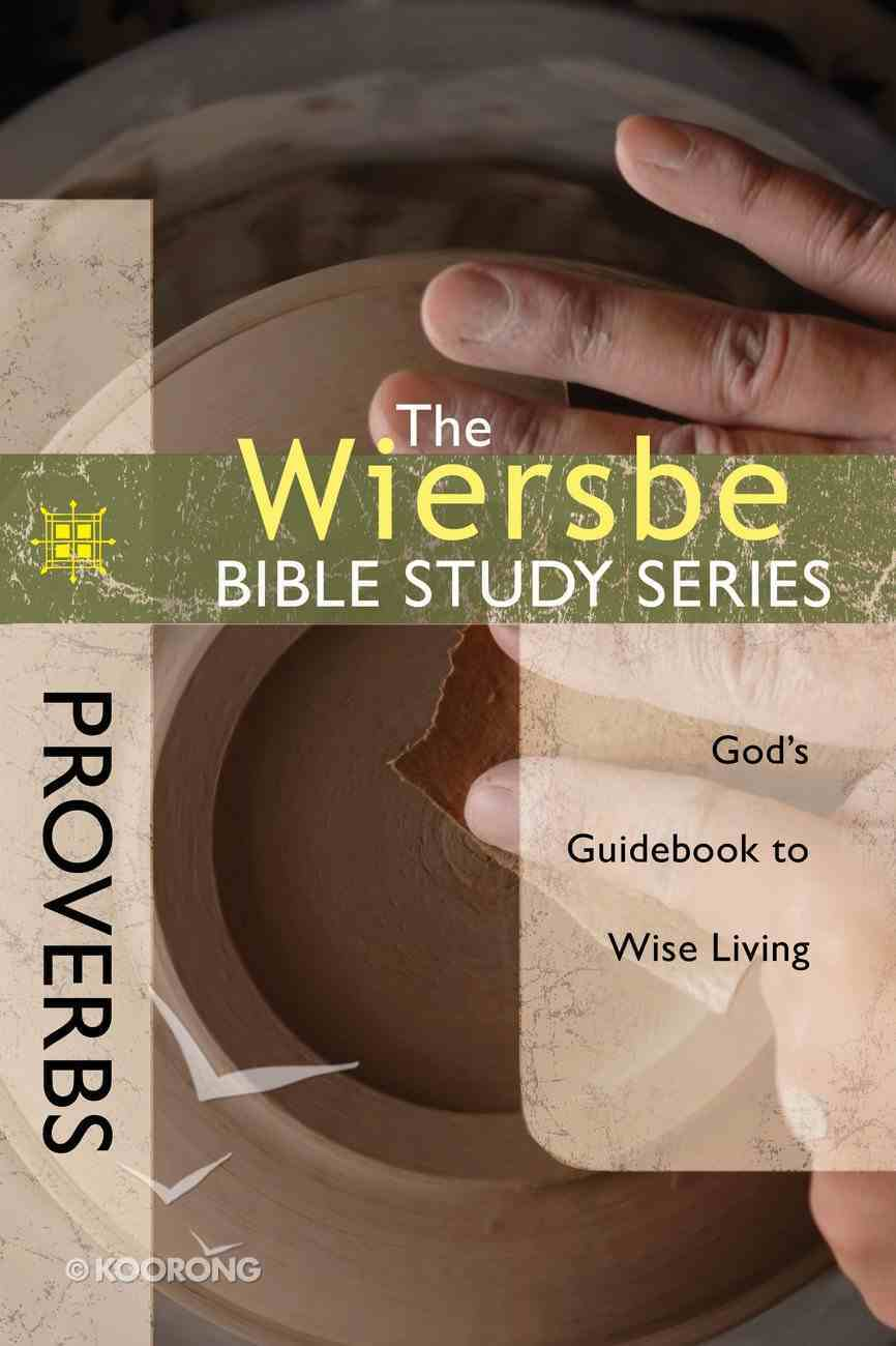 Proverbs (Wiersbe Bible Study Series) eBook