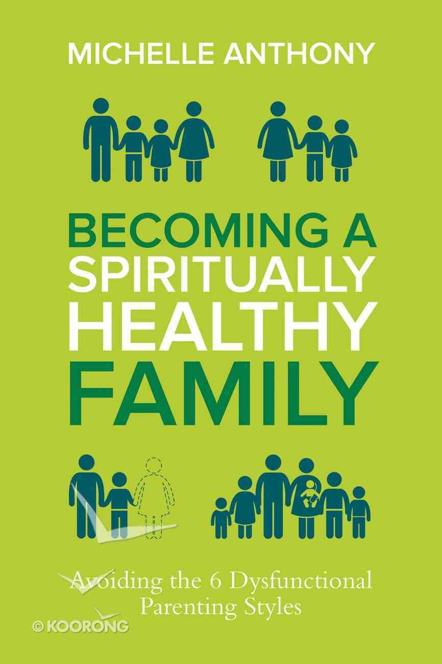 Becoming a Spiritually Healthy Family eBook