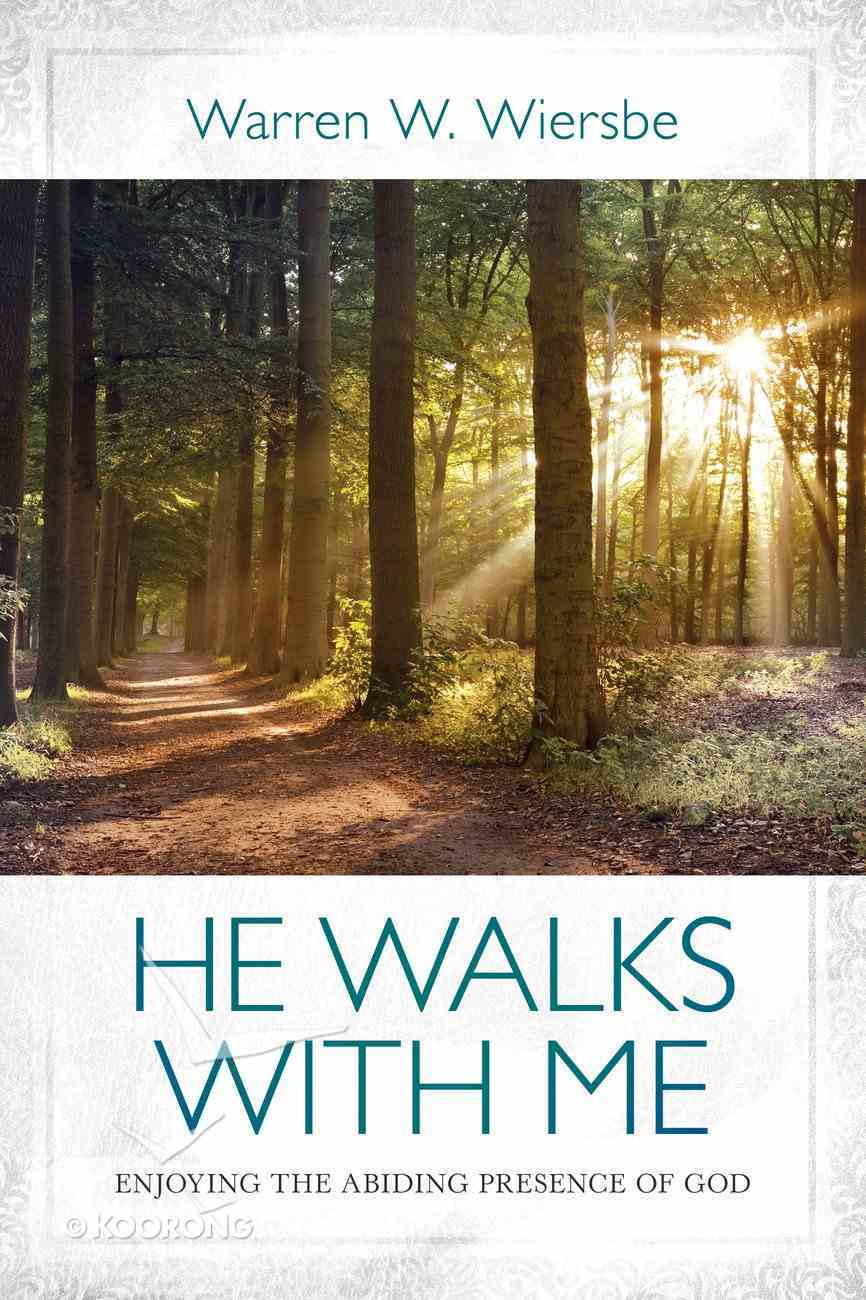 He Walks With Me eBook