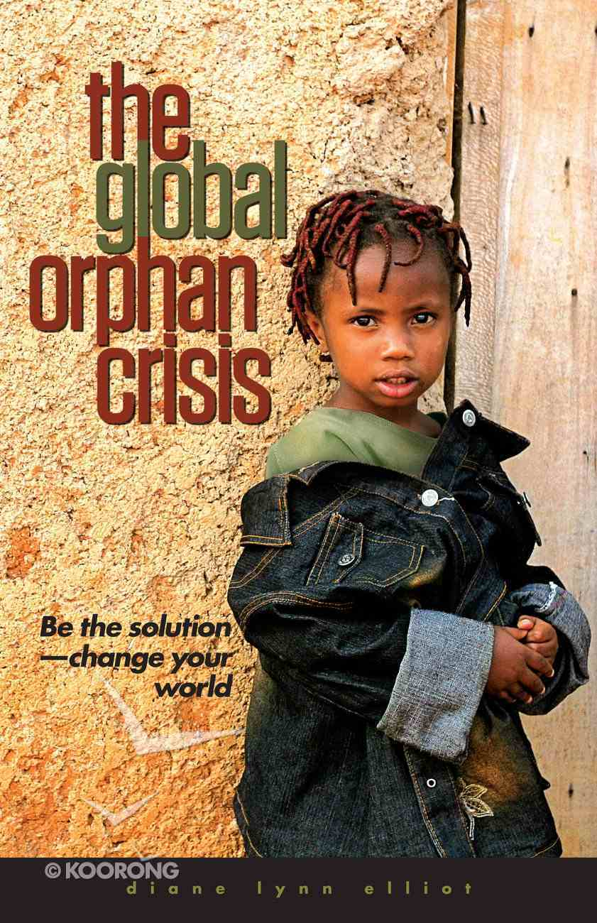 The Global Orphan Crisis eBook
