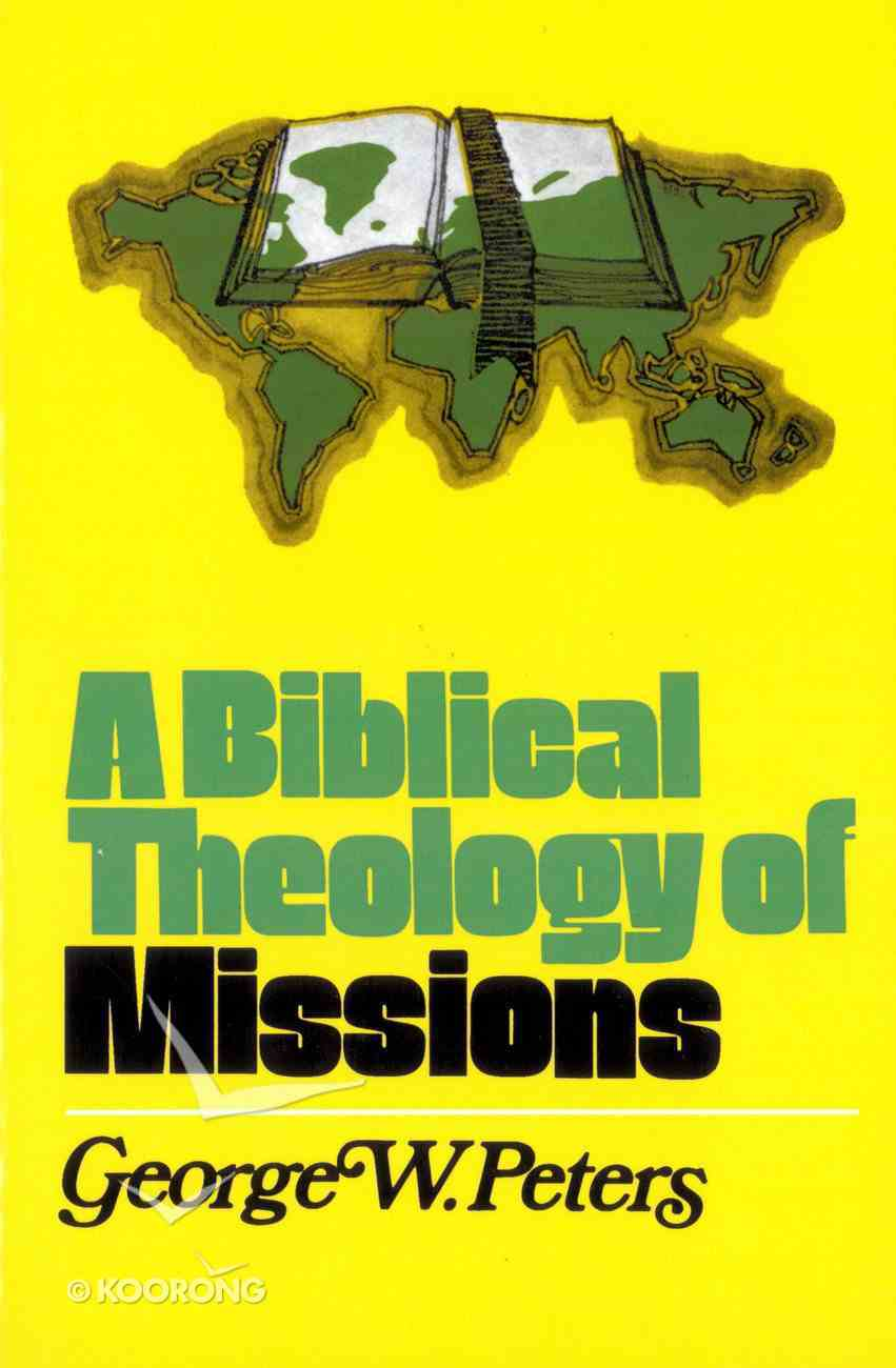 A Biblical Theology of Missions eBook