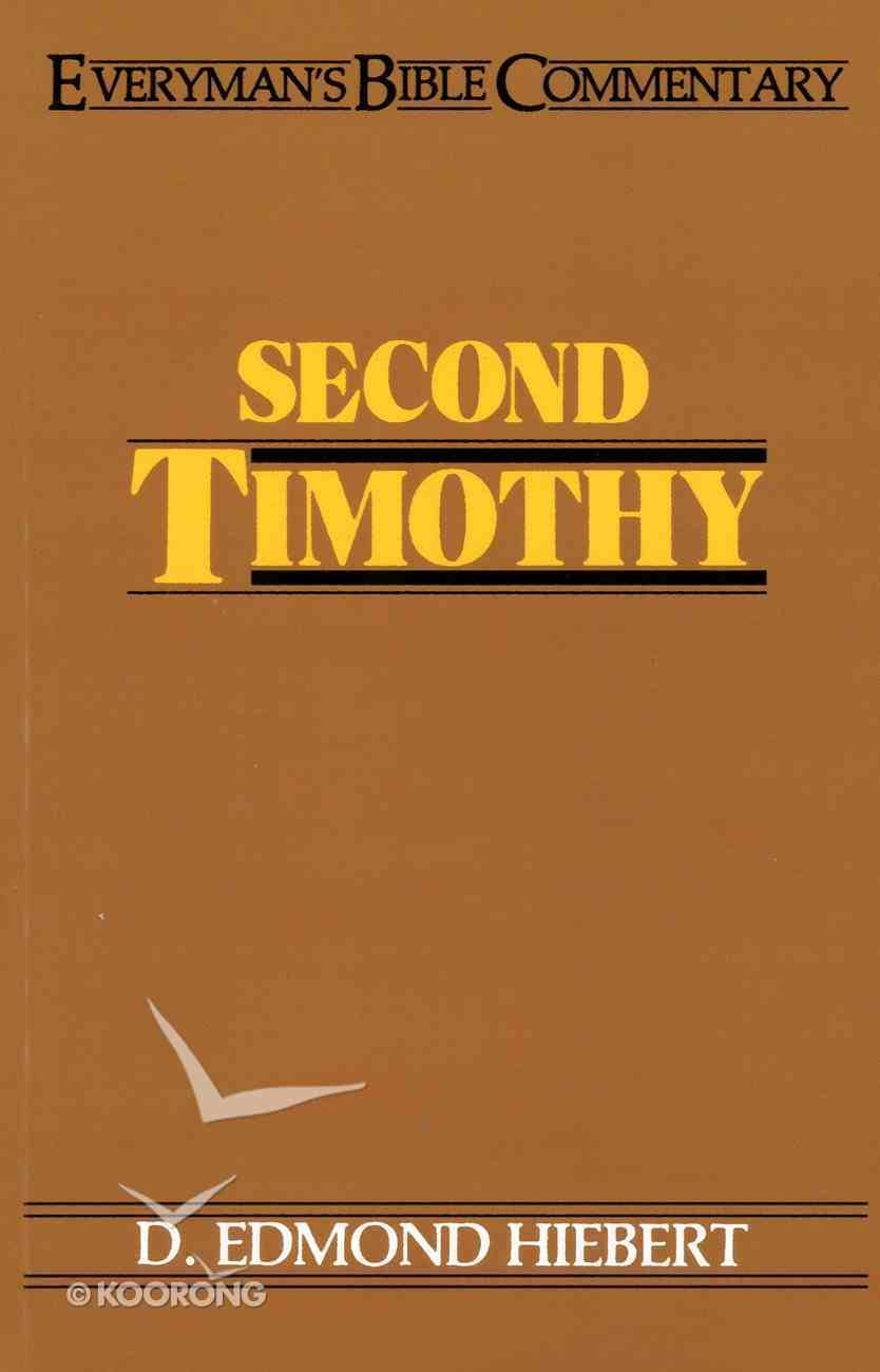2 Timothy (Everyman's Bible Commentary Series) eBook