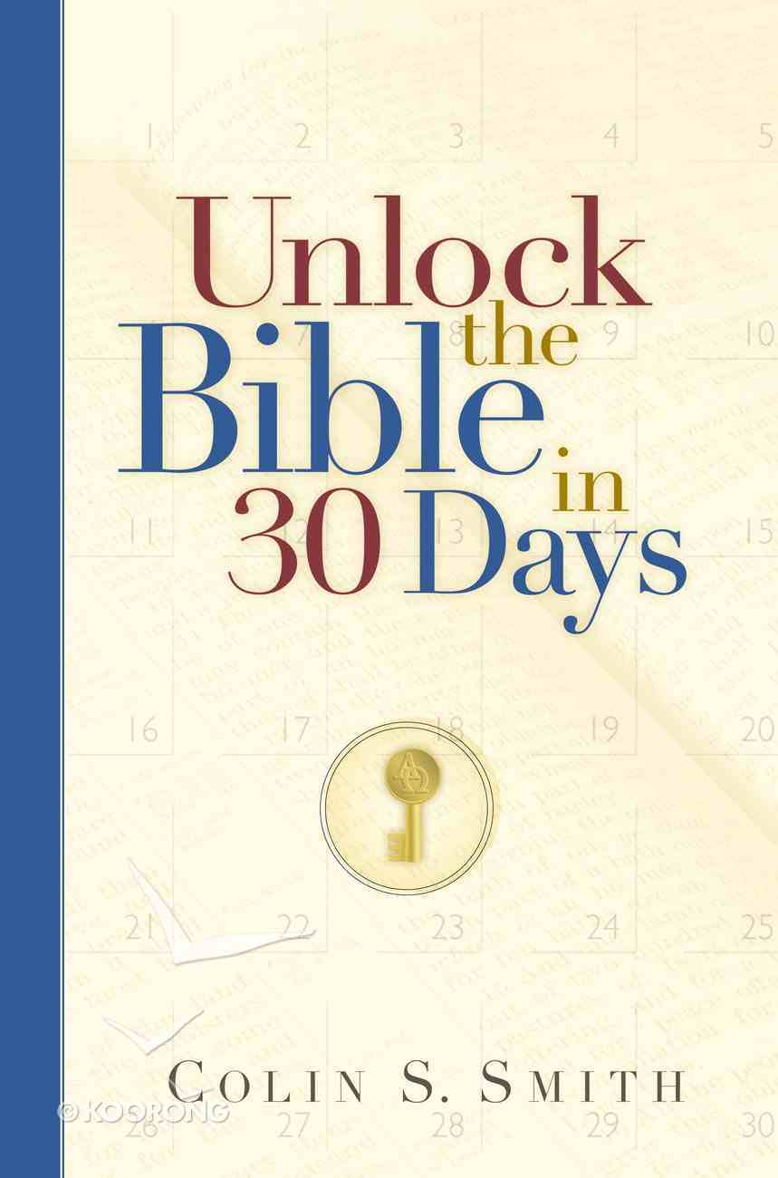 Unlock the Bible in 30 Days (Unlocking The Bible Story Series) eBook