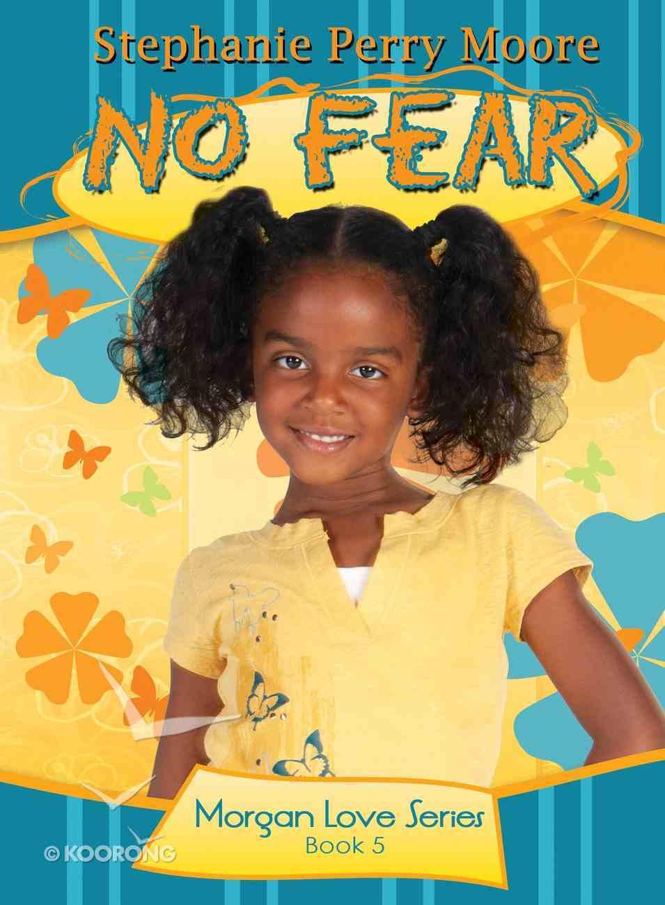 No Fear (#05 in Morgan Love Series) eBook