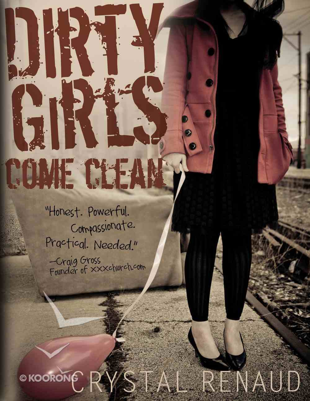 Dirty Girls Come Clean eBook