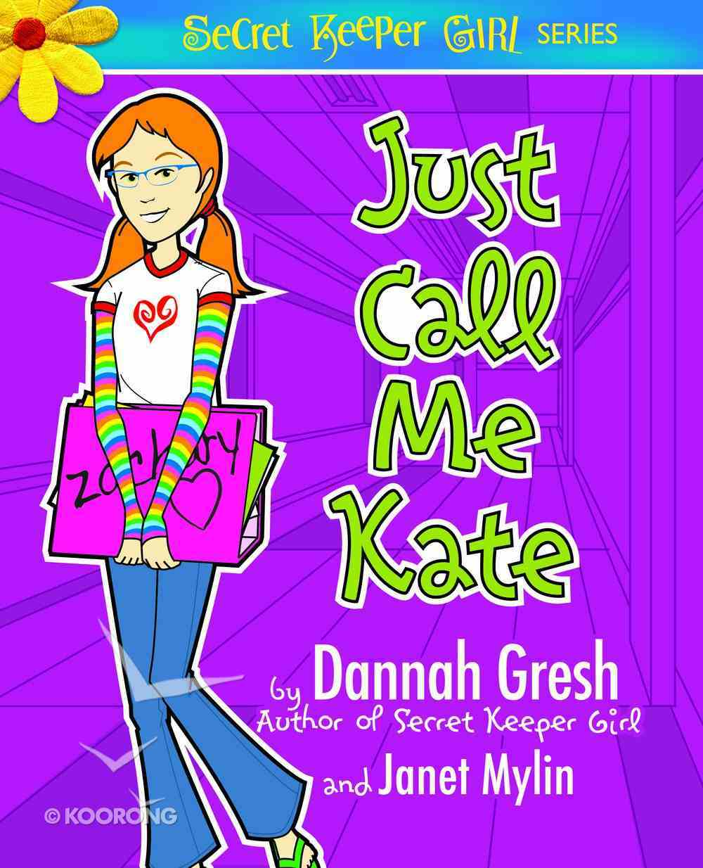 Just Call Me Kate (Secret Keeper Girl Series) eBook