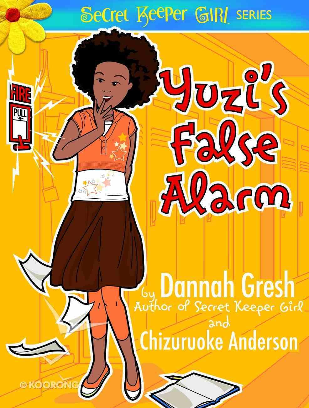Yuzi's False Alarm (Secret Keeper Girl Series) eBook
