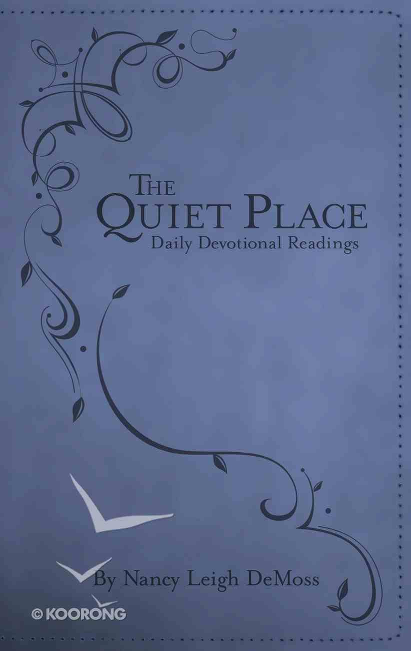 The Quiet Place: Daily Devotional Readings eBook