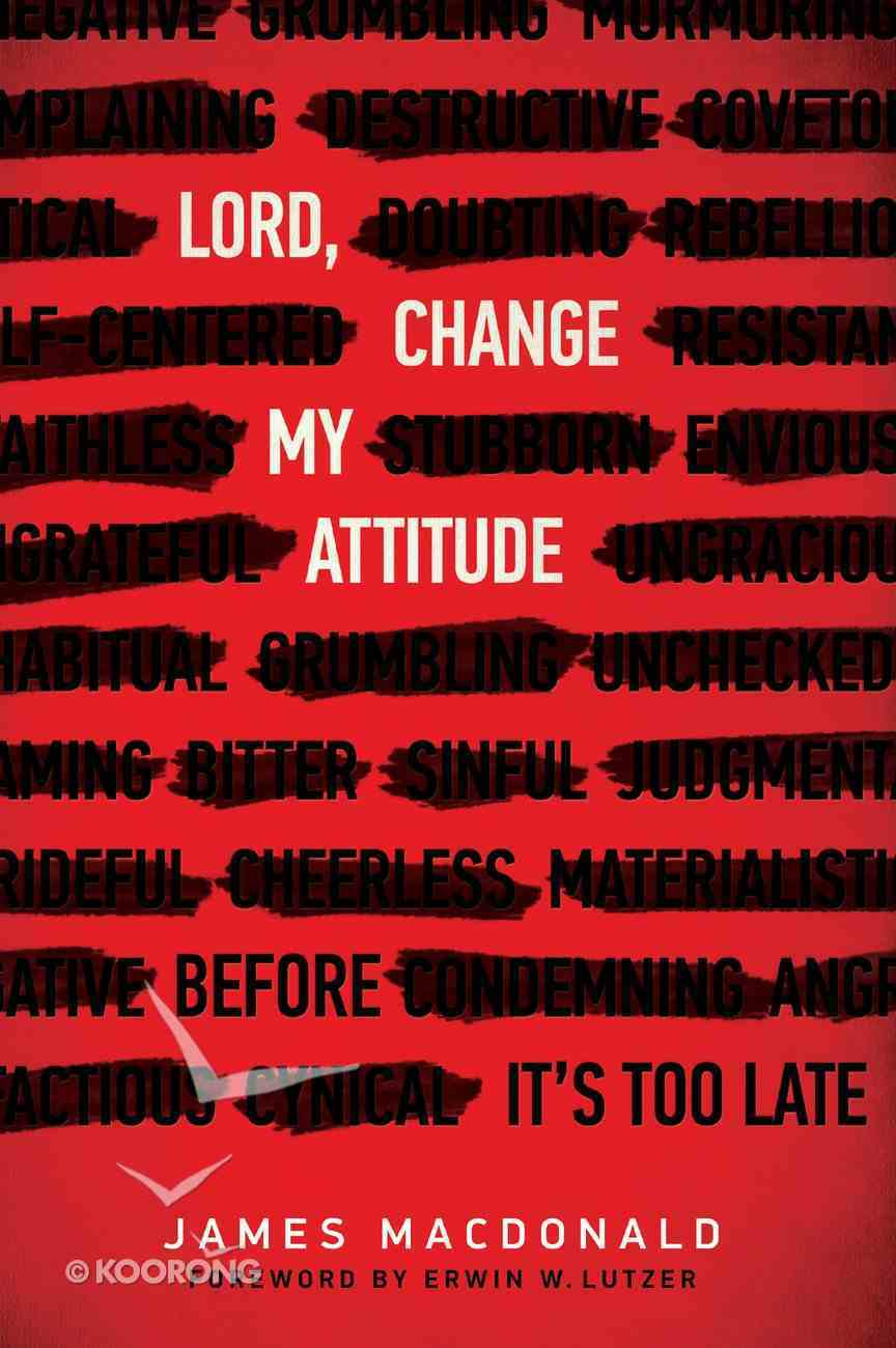 Lord, Change My Attitude eBook