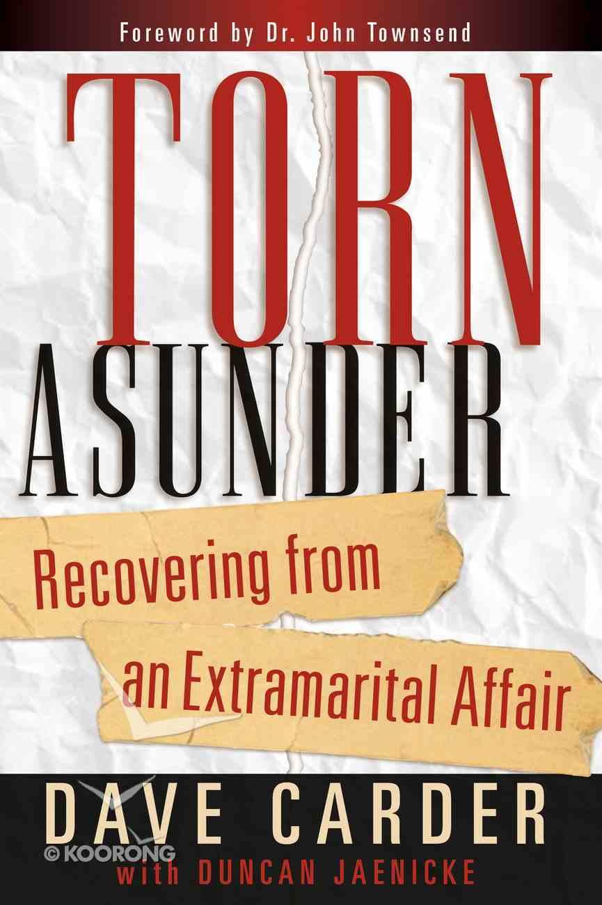 Torn Ausnder: Recovering From An Extrmarital Affair eBook