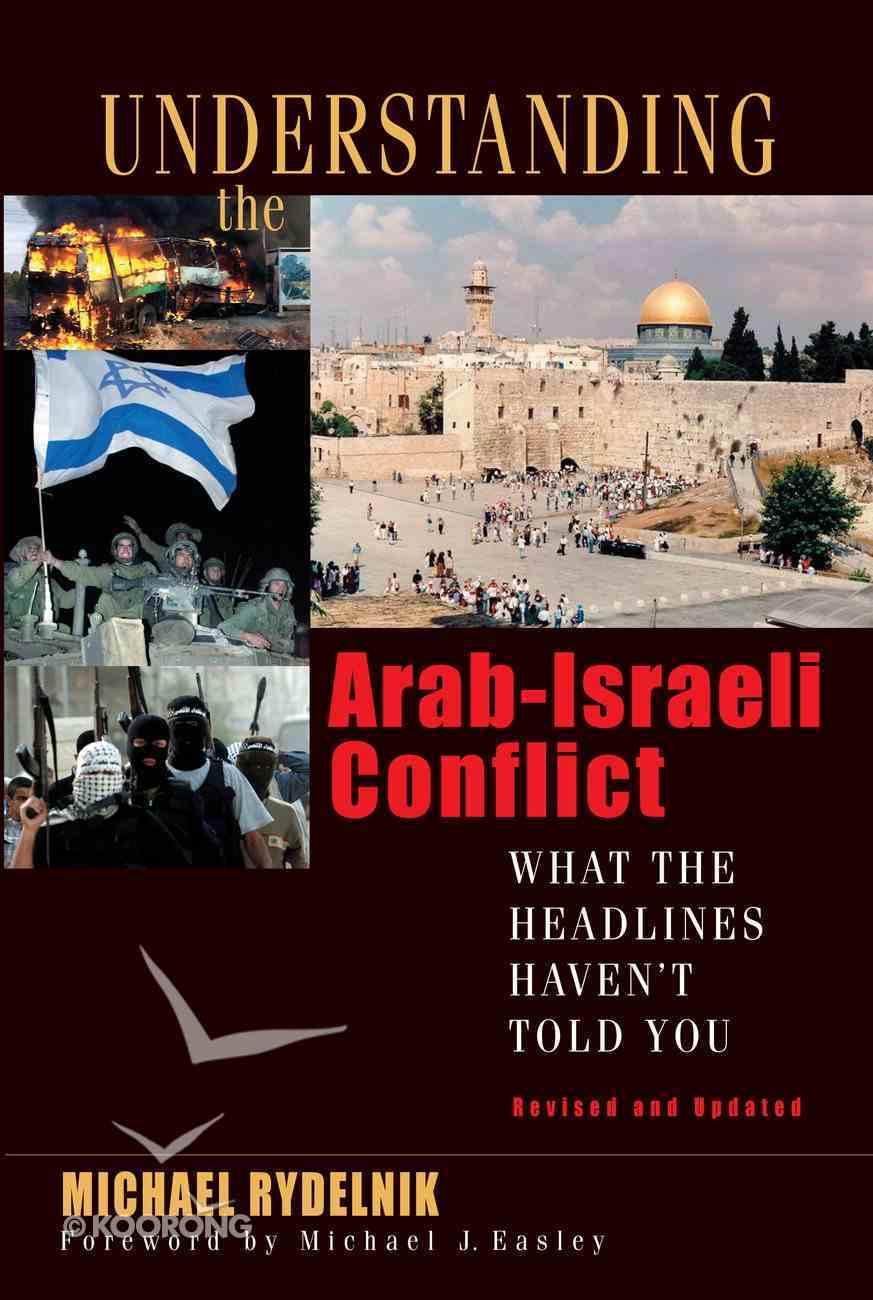 Understanding the Arab-Israeli Conflict (2007) eBook