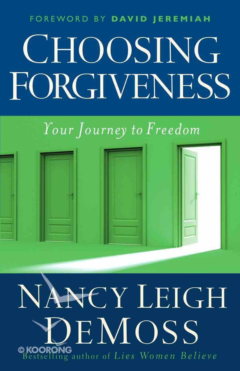 Choosing Forgiveness eBook