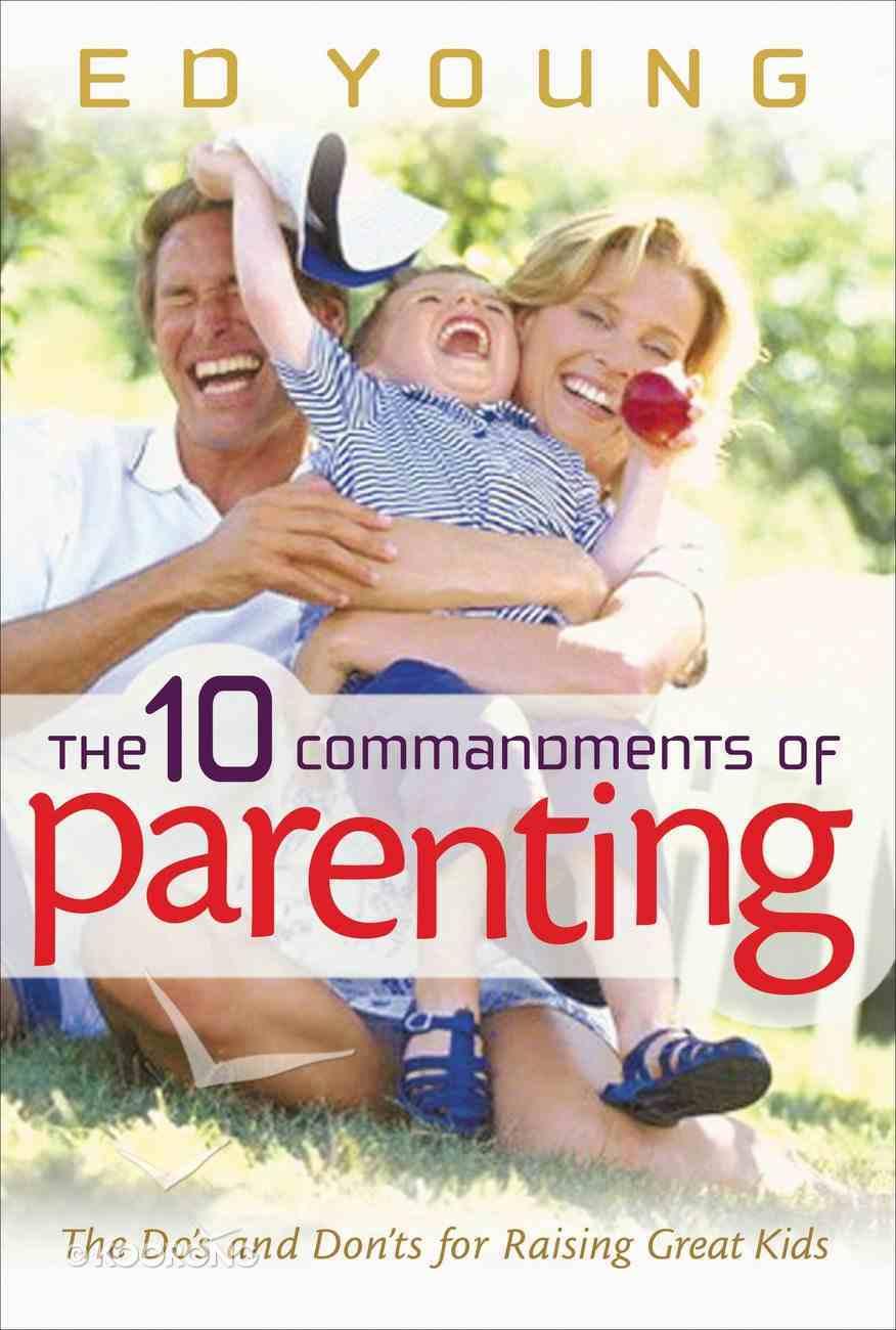 The 10 Commandments of Parenting eBook