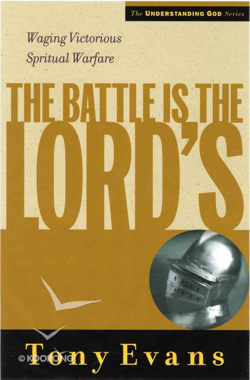 The Battle is the Lord's (Understanding God Series) eBook
