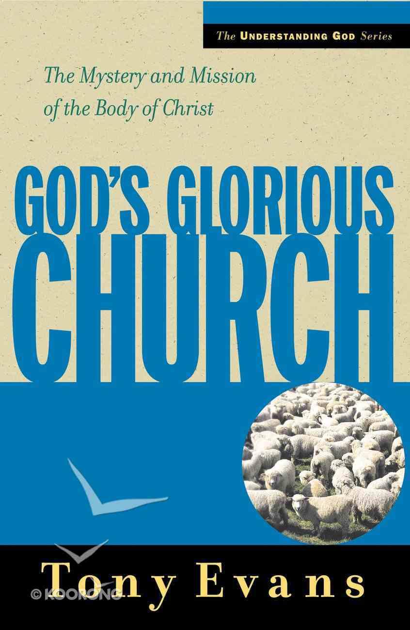 God's Glorious Church (Understanding God Series) eBook