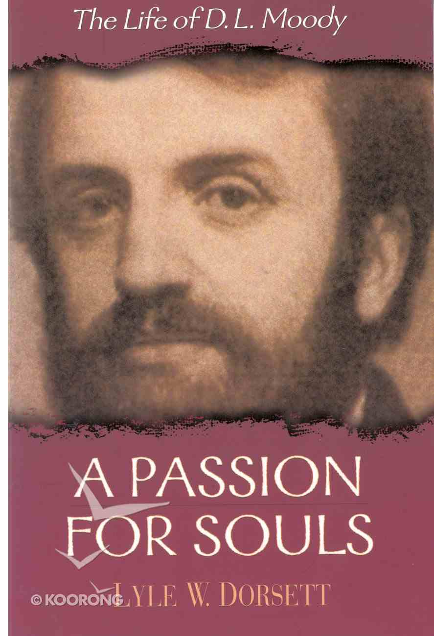 A Passion For Souls eBook