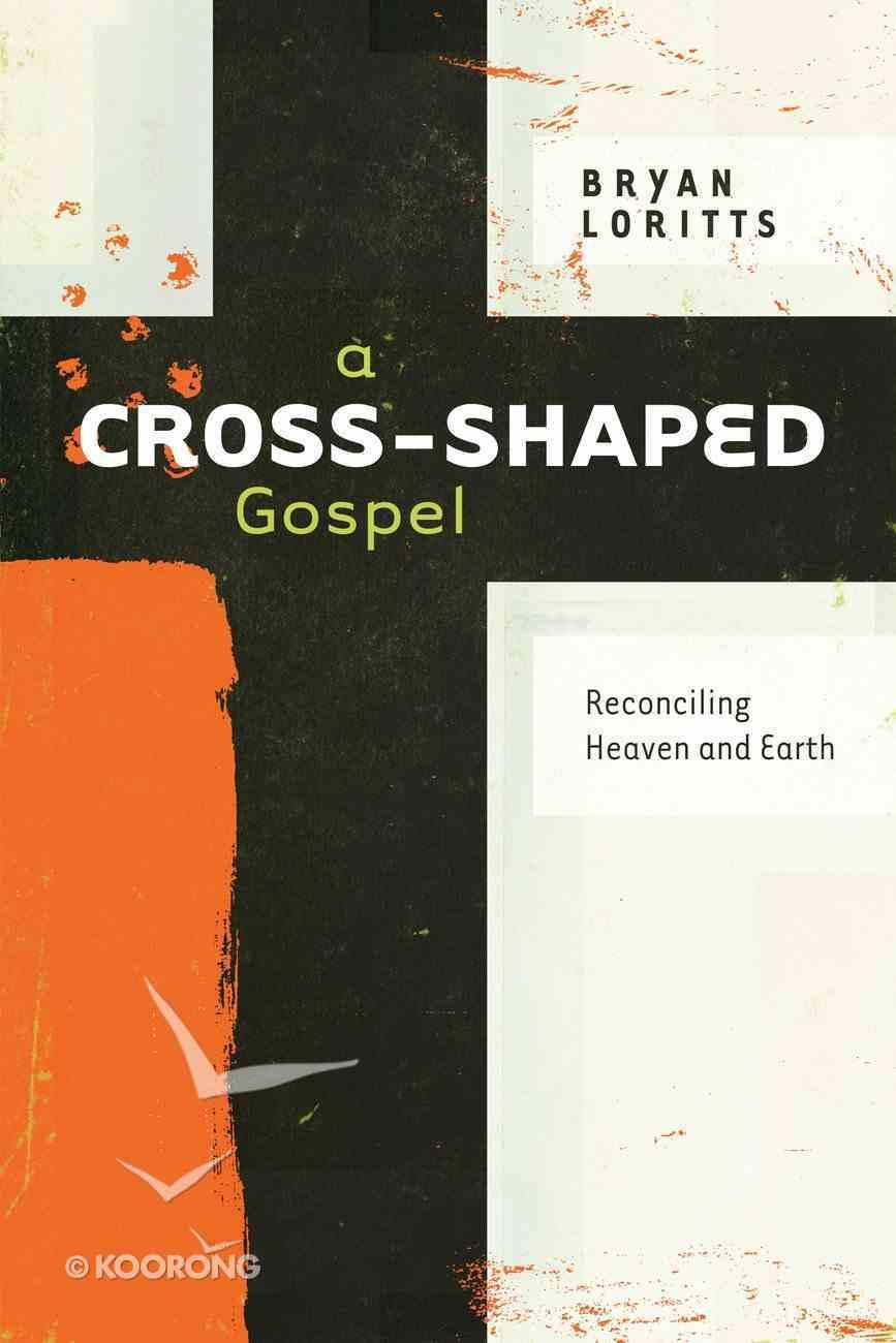 A Cross-Shaped Gospel eBook