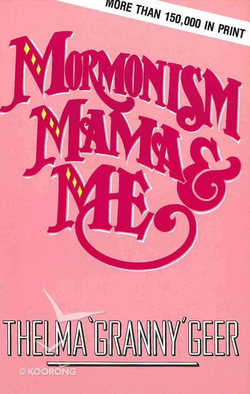 Mormonism, Mama & Me eBook