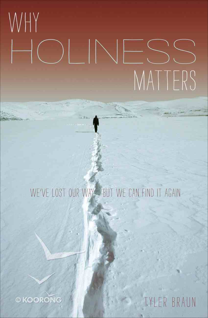 Why Holiness Matters eBook