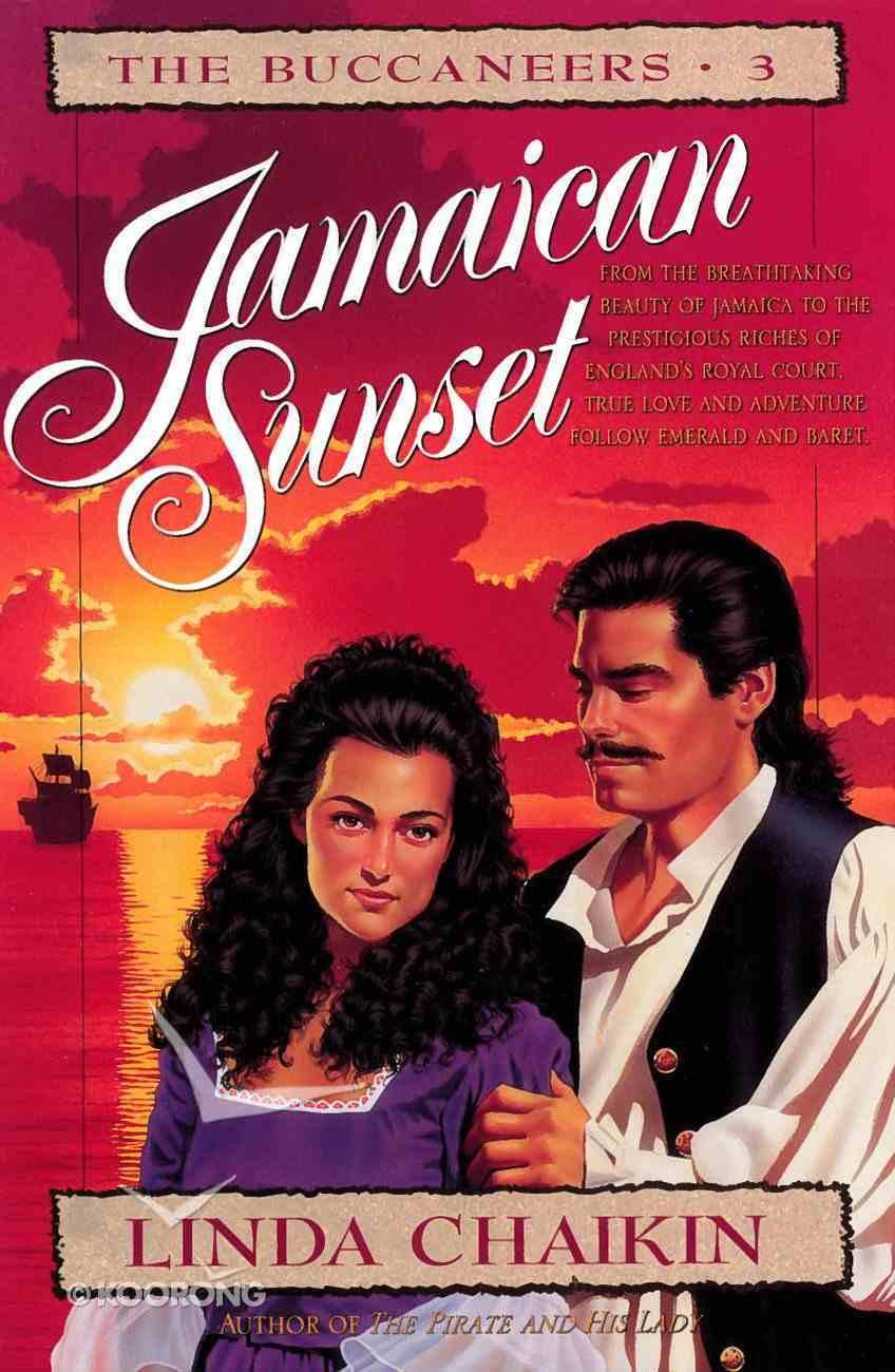 Jamaican Sunset (#03 in Buccaneers Series) eBook