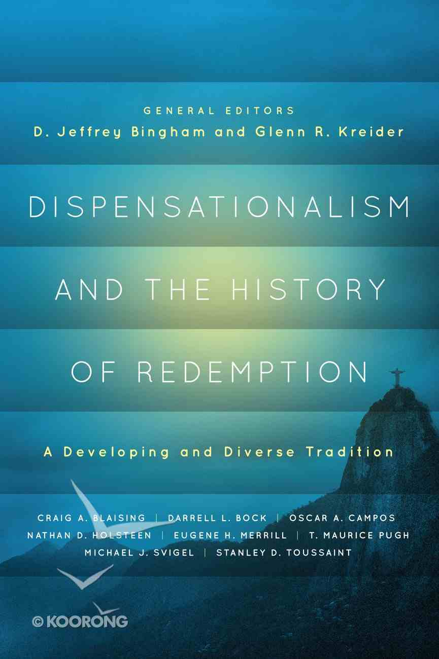 Dispensationalism and the History of Redemption eBook