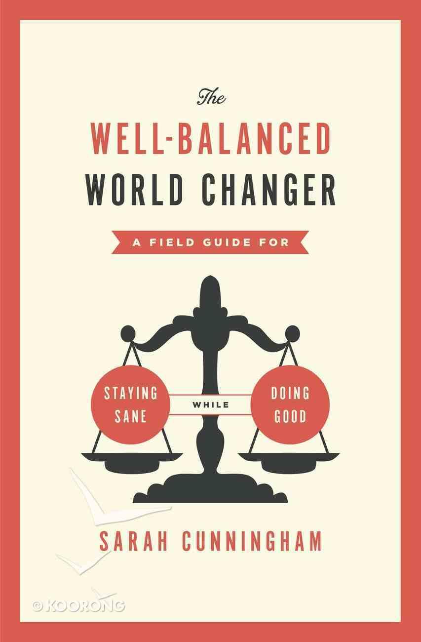 The Well-Balanced World Changer eBook