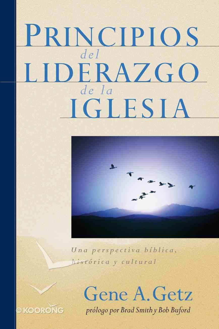 Principios Del Liderazgo De La Iglesia eBook