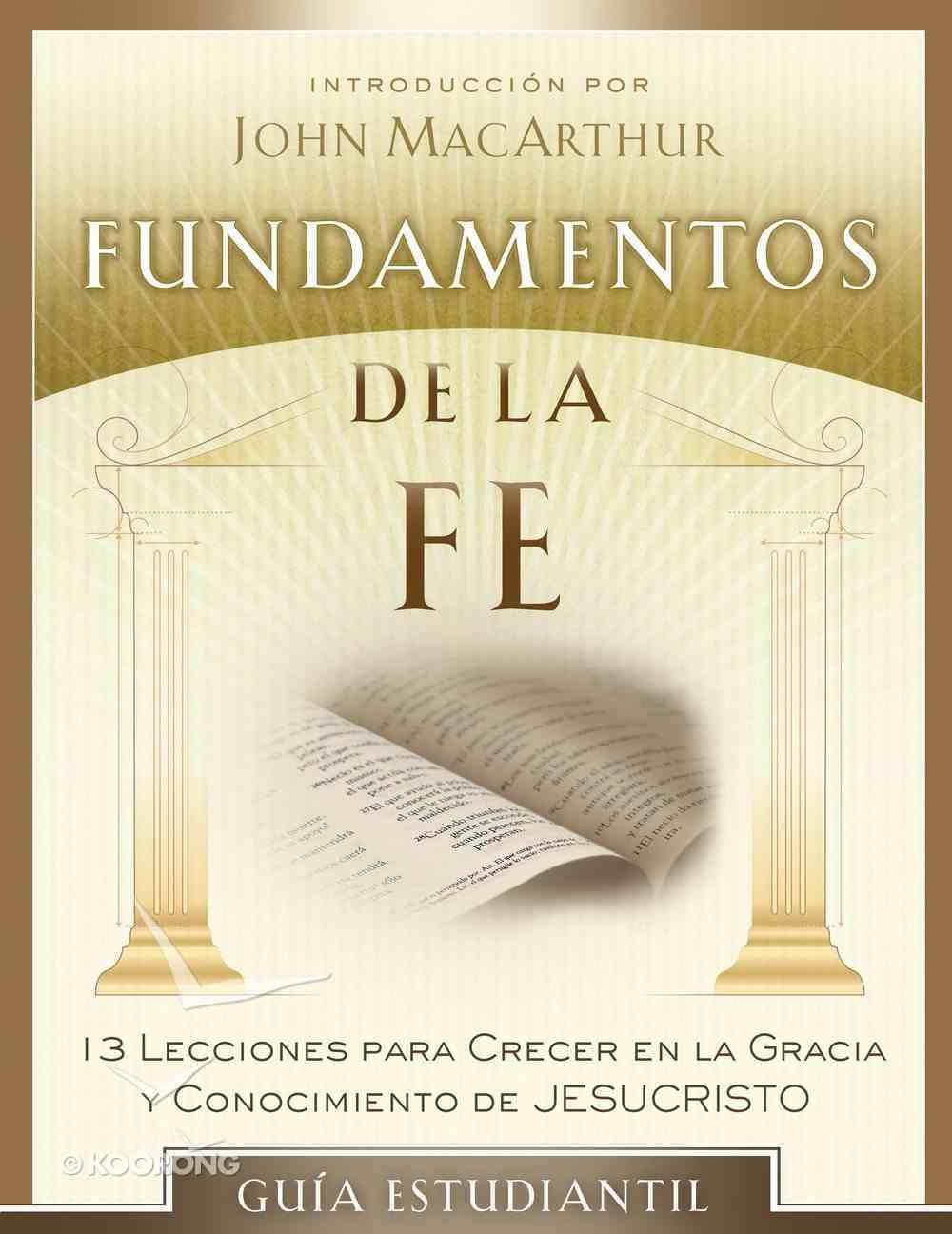 Fundamentos De La Fe (Fundamentals Of The Faith) eBook