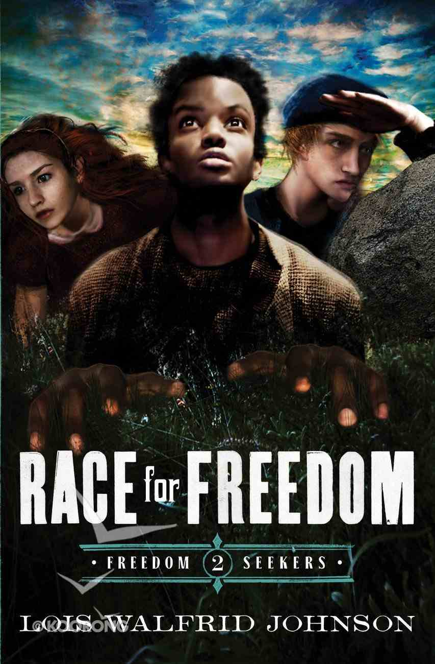 Race For Freedom (#02 in Freedom Seekers Series) eBook