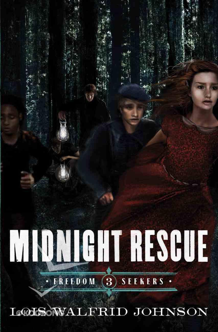 Midnight Rescue (#03 in Freedom Seekers Series) eBook