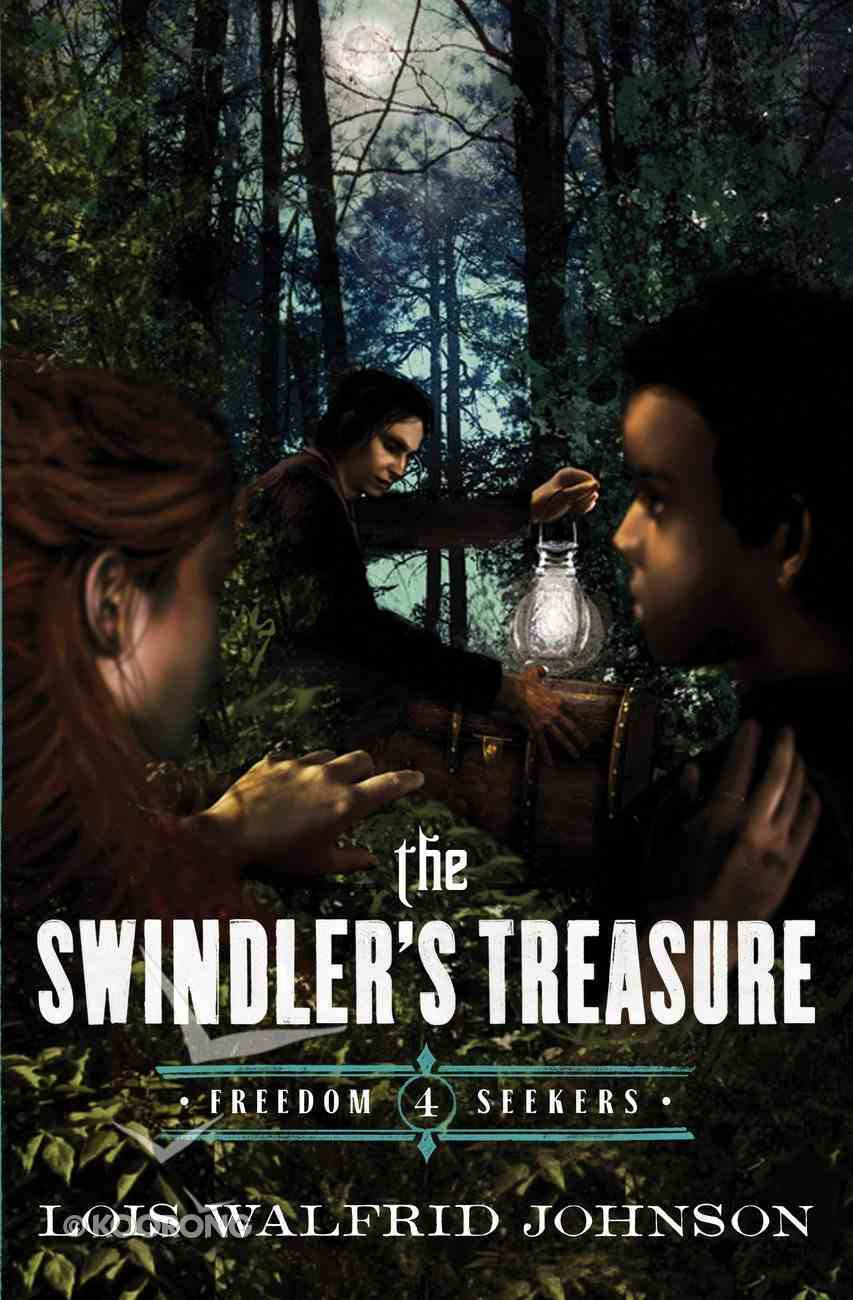 The Swindler's Treasure (#04 in Freedom Seekers Series) eBook