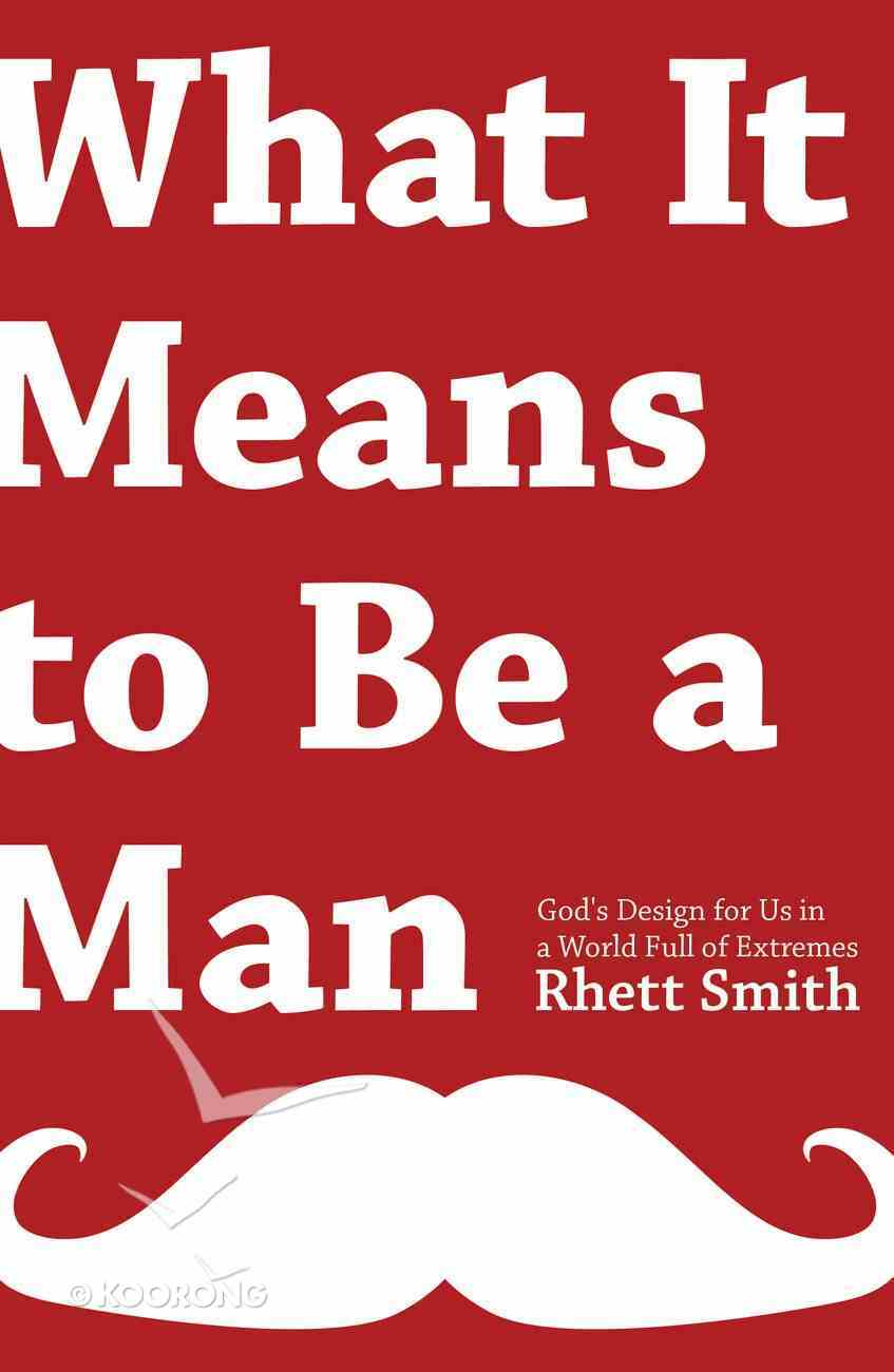 What It Means to Be a Man eBook