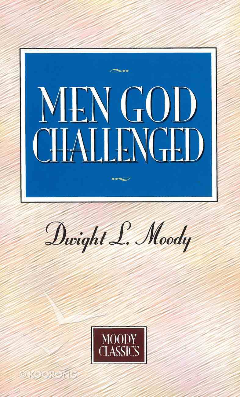 Men God Challenged eBook