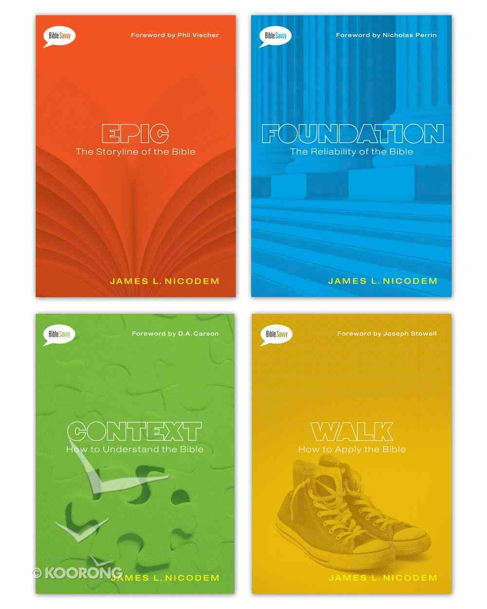 Savvy Set of 4 Books (Epic, Foundation, Context & Walk) (Bible Savvy Series) eBook