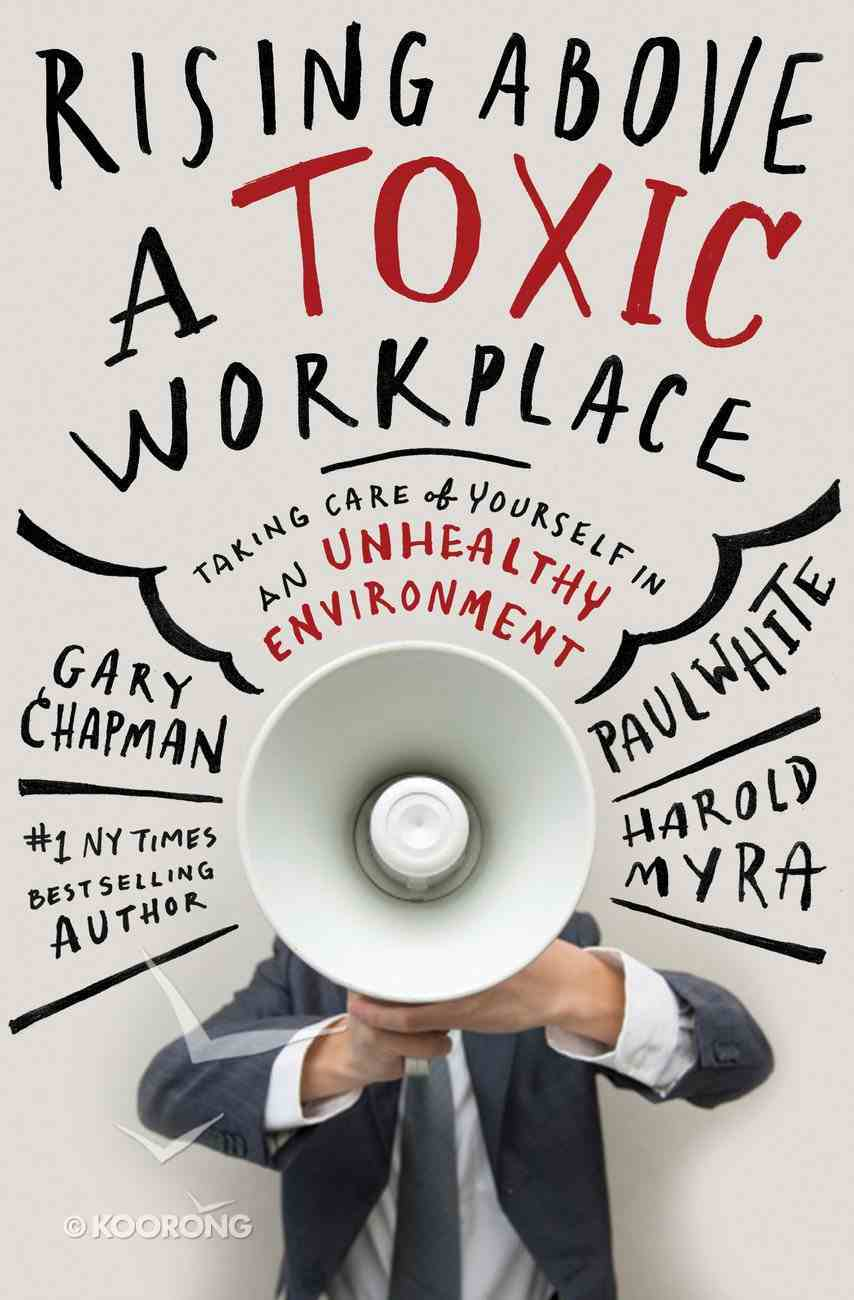 Rising Above a Toxic Workplace eBook