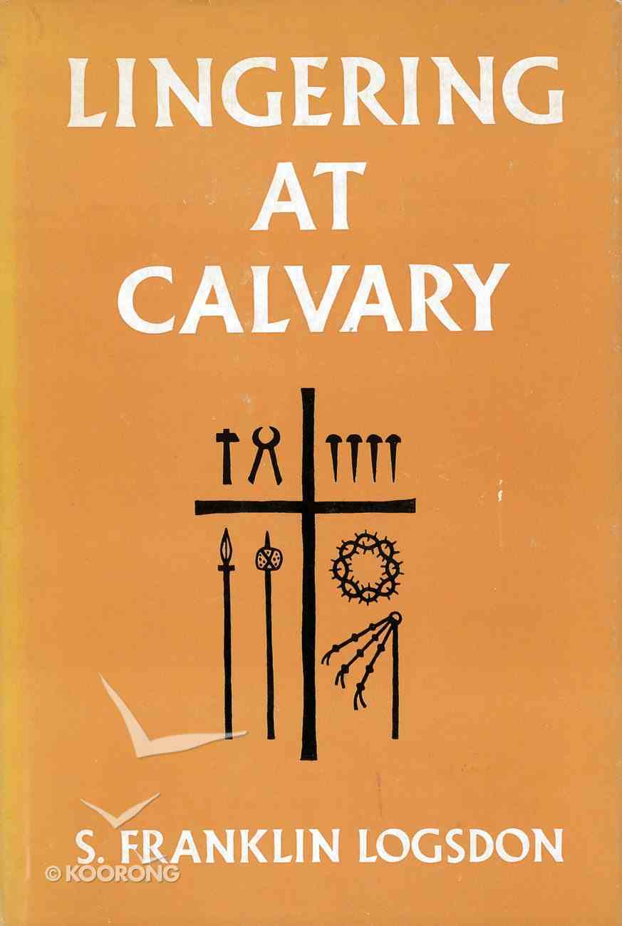 Lingering At Calvary eBook