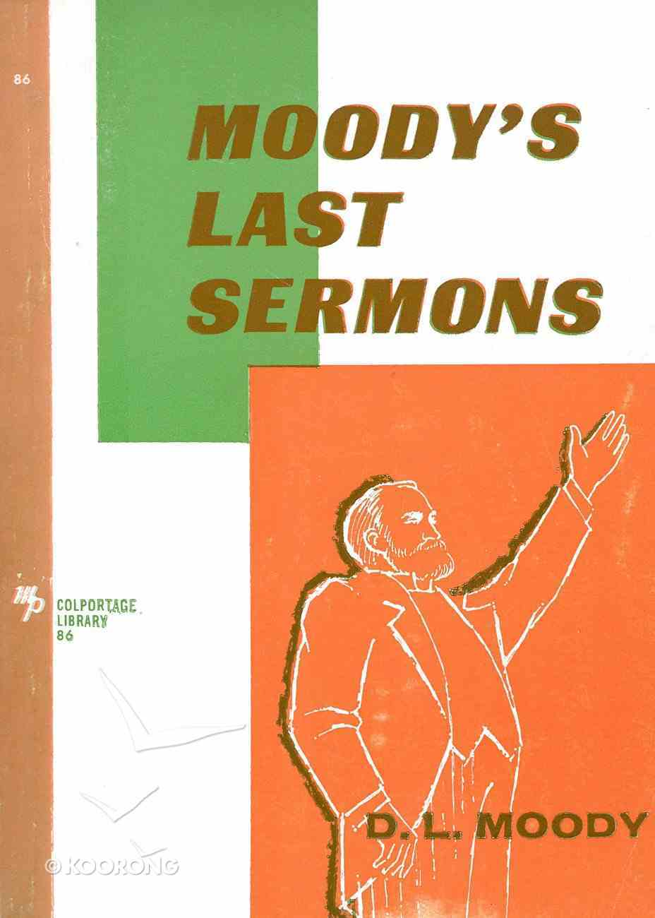 Moody's Last Sermons eBook