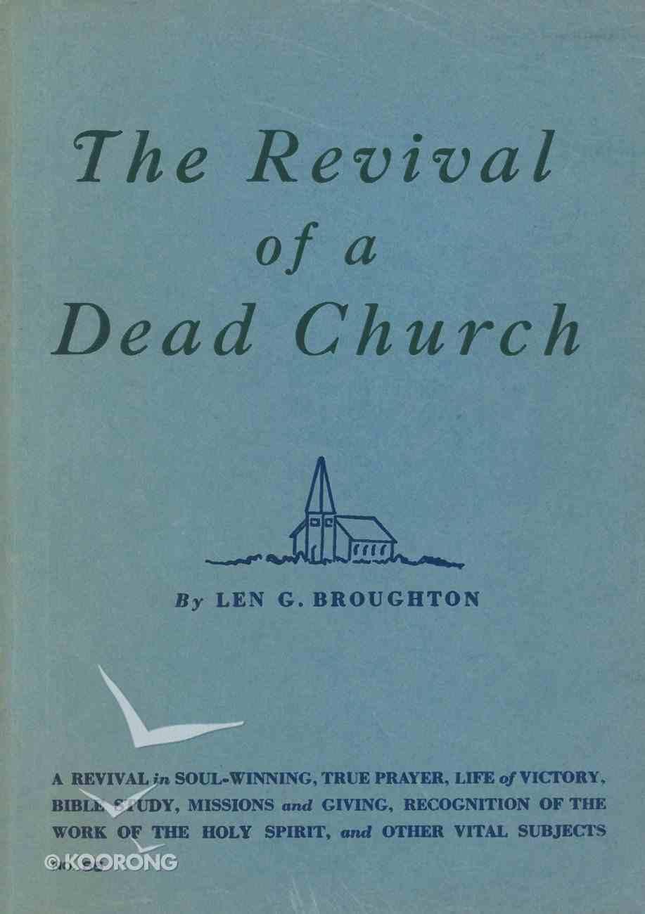 The Revival of a Dead Church eBook
