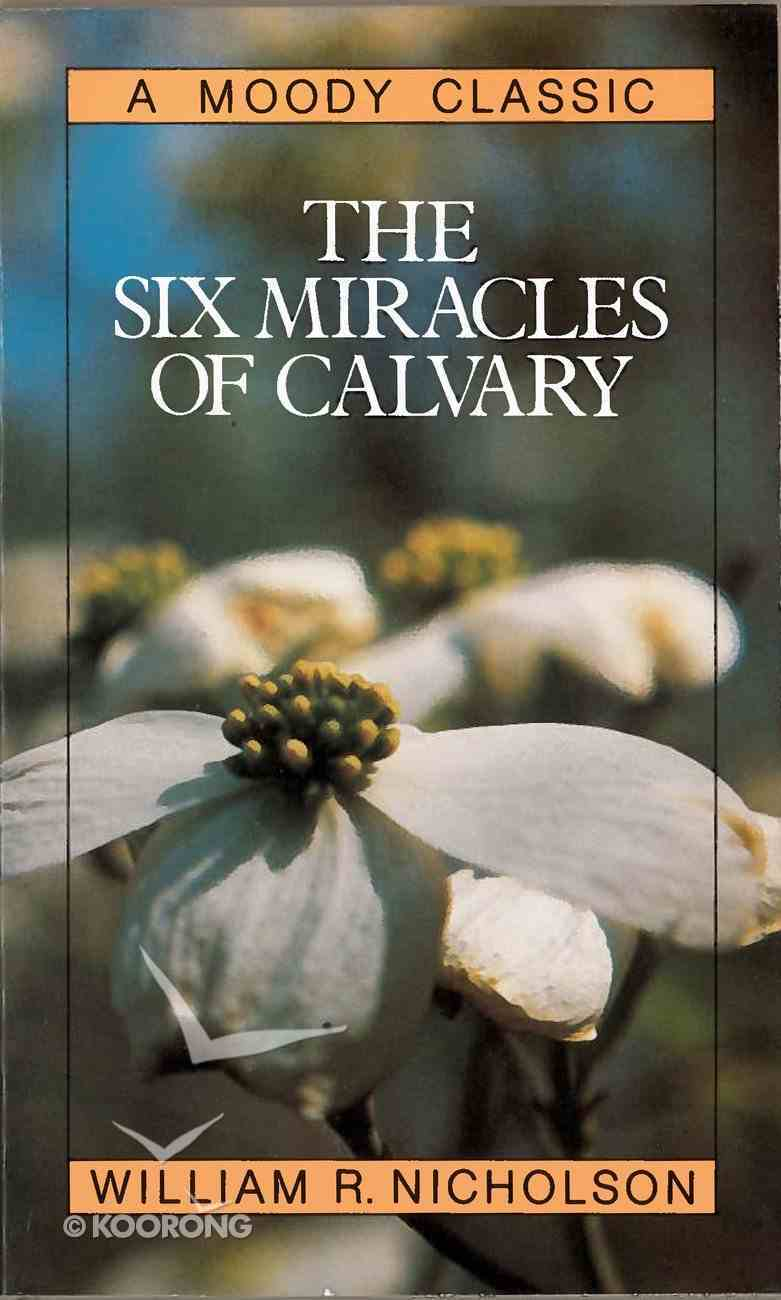 The Six Miracles of Calvary eBook